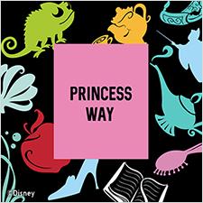PRINCESS WAY
