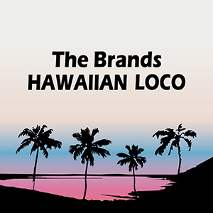 THE BRANDS HAWAIIAN LOCO